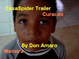 Don Amaro maakte een hele mooie CasaSpider-trailer