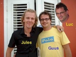 Jules van Hest, Guus Meeuwis en Luc van Deuren!