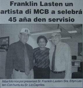 Onze huisbaas Franklin Lasten viert zijn 45-jarig jubileum bij de MCB.