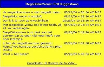 Uw suggesties m.b.t. de MegaDikkeVrouw Poll